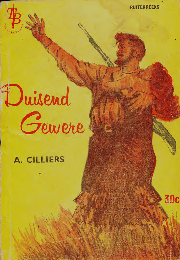 Duisend gewere - A. Cilliers