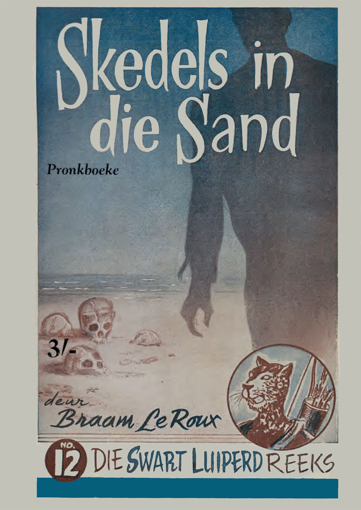 Skedels in die sand - Braam le Roux (1954)
